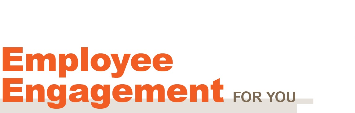 Employee Engagement For You